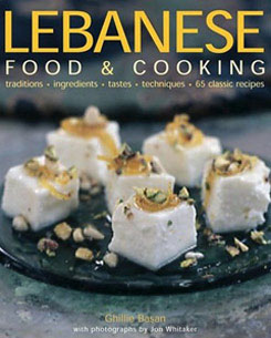 Lebanese Food and Cooking by Ghillie Basan